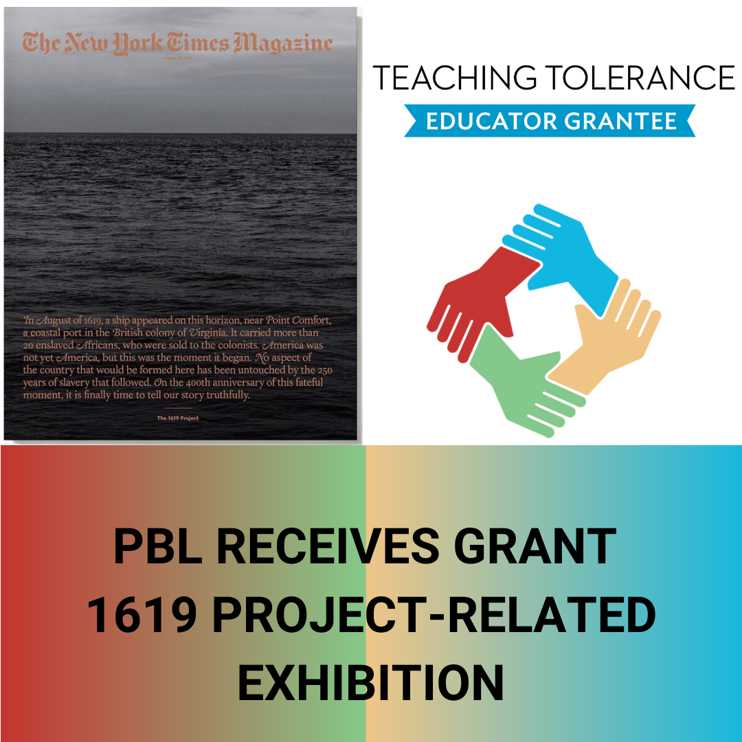 PBL Receives Grant for 1619 Project-Related Exhibition